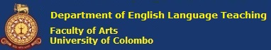 Department of English Language Teaching | Department of English Language Teaching, Faculty of Arts, University of Colombo