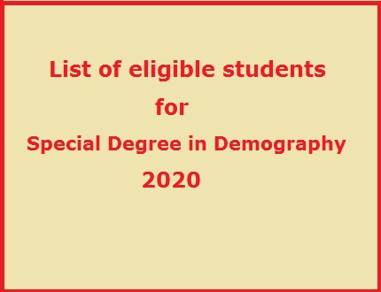 List of eligible students for Special Degree in Demography – 2020