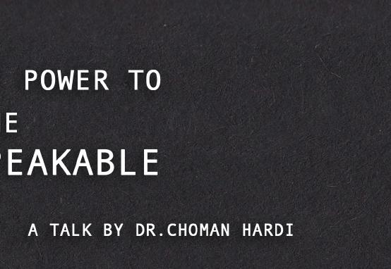 A Talk by Dr. Choman Hardi