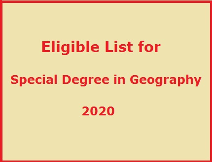 Eligible List for Special Degree in Geography – 2020