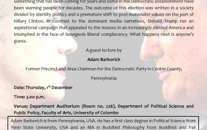 Guest Lecture on Why did Hillary Clinton lose to Donald Trump ?- An analysis of the American Election