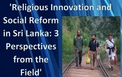 "Seminar on ""Religious Innovation and Social Reform in Sri Lanka: 3 Perspectives from the Field"" – 17th August"