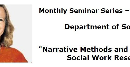 "Seminar on ""Narrative Methods and Storytelling in Social Work Research."" – 23rd Feb."