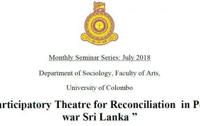"Seminar on ""Participatory Theatre for Reconciliation in Post-war Sri Lanka"" – 23rd July"