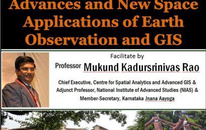 "Guest Lecture on ""Advances and New Space Applications of Earth Observation and GIS""  – 26th Nov."