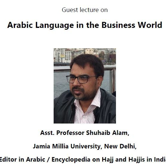 """Guest Lecture on """"Arabic Language in the Business World""""  – 19th Jan."""