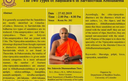 "Guest Lecture on ""The two types of Saṃskāra-s in Sarvāstivāda Abhidharma"" – 27th Feb."