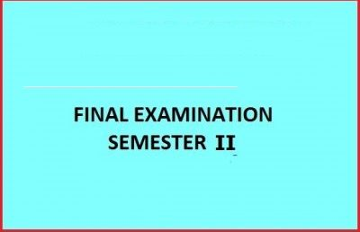 Final Examination Schedule – Semester II – Academic Year 2018/2019