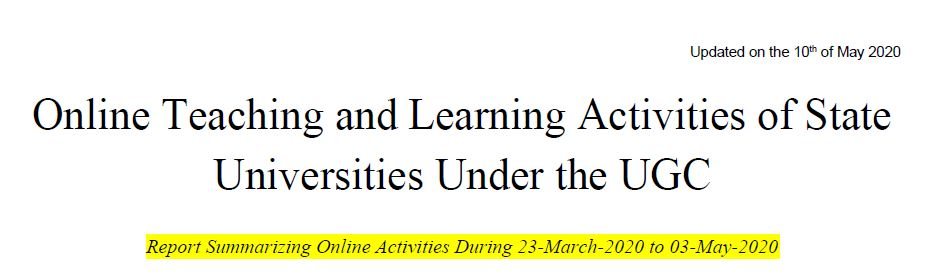 Online Teaching and Learning Activities of State Universities Under the UGC :  10-05-2020