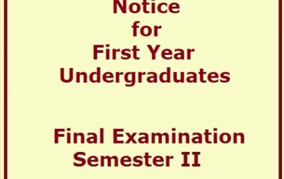 Notice for First Year Undergraduates – Final Examination -Semester II
