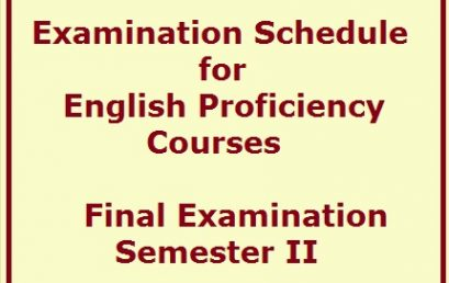 Examination Schedule for English Proficiency Courses – Final Examination – Semester II